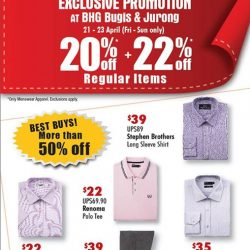 [BHG Singapore] Last 3 Days for our exclusive menswear promotion at BHG Bugis and BHG Jurong!
