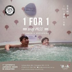 [Yunomori Onsen and Spa] Sign up as our member today and enjoy 1 for 1 promotion at our onsen !