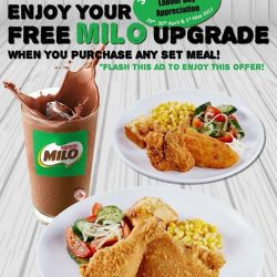 [Chic-a-boo Fried Chicken] Enjoy FREE MILO Upgrade when you purchase any set meal in Chic-a-boo!