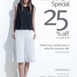 [Giordano Ladies] University Special: present your student pass to enjoy 25% off on regular priced items.