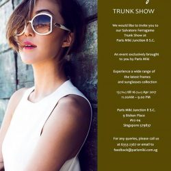 [Optique Paris-Miki] Exclusive Salvatore Ferragamo Trunk Show Event at Paris Miki Junction 8 SC from today to 16 Apr!