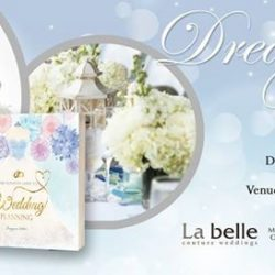 [LA BELLE] EASE YOUR WEDDING WOES AT DREAM WEDDINGS: THE PRELUDE, 22 APRILAre you feeling stress because you have no idea