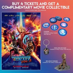 [Cathay Cineplexes] Time to rock and roll, & catch the Guardians saving the Galaxy once again!