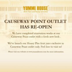 [Yummi House] Dear Yummi Lovers, Causeway Point Outlet has re-open now with a fresh new look.