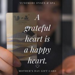 [Yunomori Onsen and Spa] Cracking your brain for a Mother's Day Present?