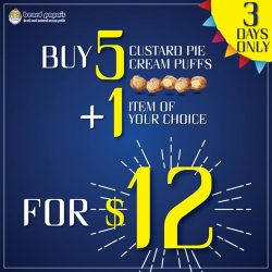 [Beard Papa Singapore] Enjoy our Changi Airport outlet opening promotion of buy 5 Custard Pie Cream Puffs and 1 item of your choice