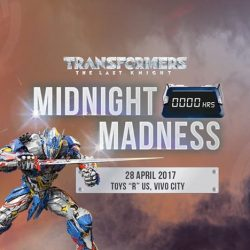 "[Babies'R'Us] Toys""R""Us is back again this year with Transformers: The Last Knight ""Midnight Madness"" at Toys""R""Us, VivoCity"