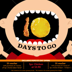 [Popeyes Louisiana Kitchen Singapore] It's 10 days more to Popeye's Day!