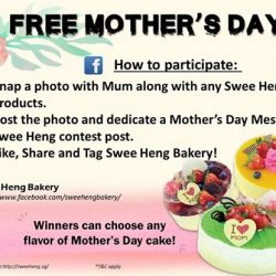 [SWEE HENG BAKERY] Today is your last chance to join our Mother's Day contest.