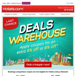 [Hotels.com] Last chance to grab a bargain in our Deals Warehouse!