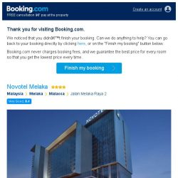 [Booking.com] You're so close! Don't lose your stay at Novotel Melaka