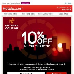 [Hotels.com] [STARTS TODAY!] Use your coupon to get an extra 10% off!