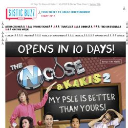 [SISTIC] 10 Days To Noose & Kakis 2: My PSLE Is Better Than Yours!