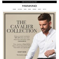 [Mankind] 18% off + Free Monu gift - The Cavalier Collection