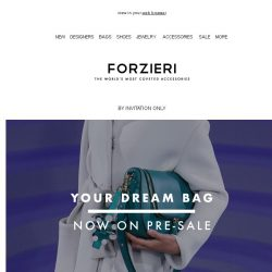 [Forzieri] Pre-Sale on Your Dream Bags is Served