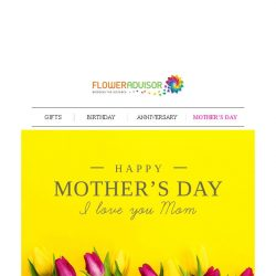 """[Floweradvisor] Final Hours to Bloom Her Day and say """"I L❤VE YOU MOM"""""""