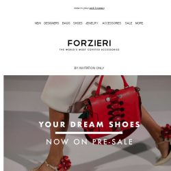 [Forzieri] Your Dream Shoes Now on Pre-SALE