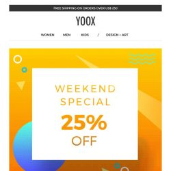 [Yoox] Last day: EXTRA 25% off a special selection