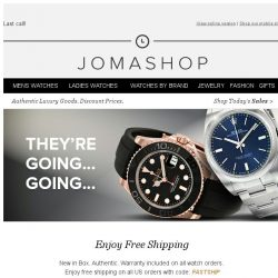[Jomashop] Order now and we'll ship it for free!