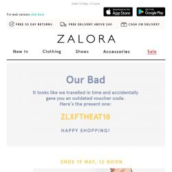 [Zalora] 😅 Oops, It Looks Like We've Given You an Outdated Voucher Code!