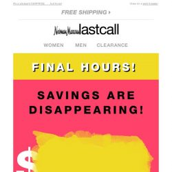 [Last Call] FINAL HOURS to save $$$