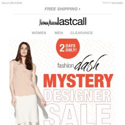 [Last Call] 2 DAYS ONLY! Up to 75% off MYSTERY DESIGNER