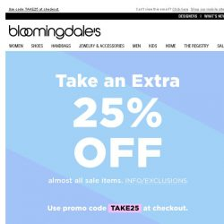 [Bloomingdales] Take an Extra 25% Off Almost All Sale