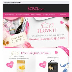 [SaSa ] 【520 I LOVE U】Enjoy Sitewide discount US$15 OFF & Numerous Free Gifts NOW!