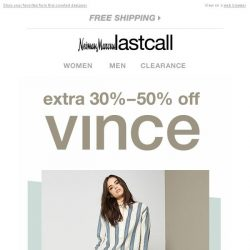 [Last Call] Vince @ 30%–50% off!