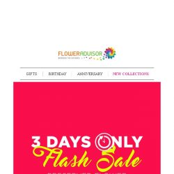 [Floweradvisor] Don't Miss It. Discount Up To 34%. 3 Days Only