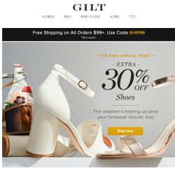 [Gilt] Extra 30% Off: The Semi-Annual Shoe Event. Plus, BCBGMAXAZRIA: Up to 60% Off, Plenty by Tracy Reese: Up to 60% Off, Build Your Coffee Table: Free Shipping and More Start Today at Noon ET