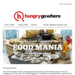 [HungryGoWhere] The Great Singapore Food Mania Exclusives: Free Sea Bass, 1-for-1 Oysters, 50% Off 2nd Main Course & More!