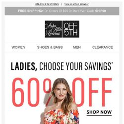 [Saks OFF 5th] Want up to 80% OFF? Choose your savings!