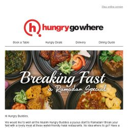 [HungryGoWhere] Break Your Fast Without Breaking The Bank This Ramadan!