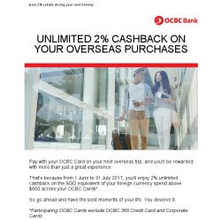 [OCBC]  OCBC Cards  – Earn 2% cashback on your overseas spend