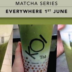 KOI Singapore: Matcha Beverages Available at All Outlets from June!