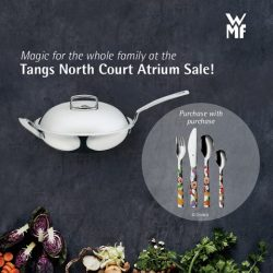 [WMF] Something's different at the Tangs North Court Atrium Sale from 15 – 21 May.