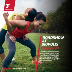 [Fitness First] ROADSHOW AT BIOPOLIS: Want to be part of the largest club network with top-of-the-line fitness facilities?