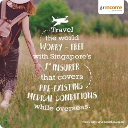 [NTUC Income Insurance] With Income's Enhanced PreX Travel Insurance plans, you'll be covered for medical expenses resulting from pre-existing medical