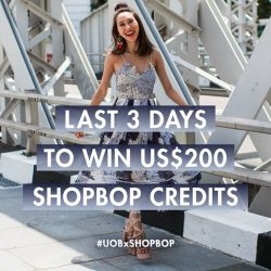 [UOB ATM] Tick tock tick tock… LAST 3 DAYS for you to show us your styling prowess and win US$200 in