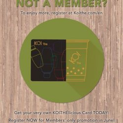 [KOI Café Singapore] Get your very own KOIThélicious Card and register NOW to enjoy the promotion from 1st June!