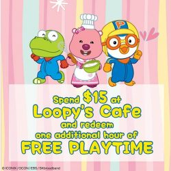 [Pornro Park Singapore] Enjoy an addition hour of FREE playtime extension with every $15 spent at Loopy's Cafe!