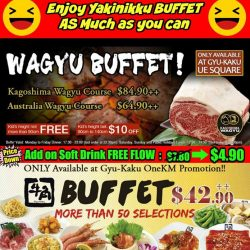 [Gyu-Kaku] GREAT Chance to enjoy Buffet more at Gyu-Kaku UE Square and OneKM Outlet☆☆ 【Price DOWN - Add on Soft Drink
