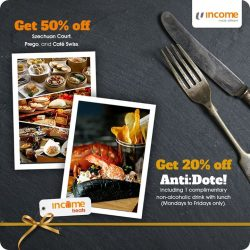 [NTUC Income Insurance] Income Treats is giving you a delightful dining experience!