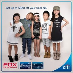 [Citibank ATM] Time to refresh your children's wardrobe at FOX Kids & Baby Stores!