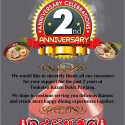 [Tonkotsu Kazan] Happy Birthday to us at Tonkotsu Kazan Bukit Panjang Plaza!