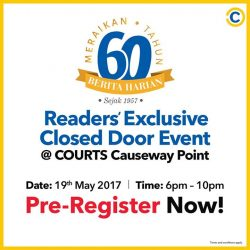 [Courts] Pre-register for Berita Harian Anniversary Celebration at COURTS Causeway Point and bring home a FREE goodie bag PLUS $60