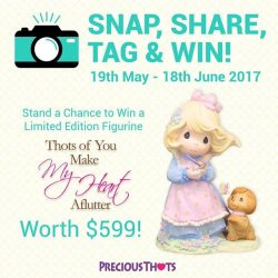 [Precious Thots] SNAP, SHARE, TAG & WIN!