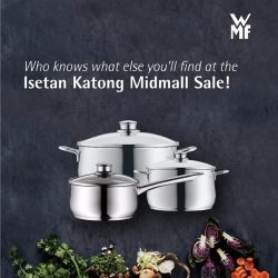 [WMF] Surprise your Labour Day party guests with pot luck at the Isetan Katong Midmall Sale from 1 May – 7 May!