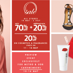 Metro: The Metro Great Singapore Sale Up to 70% OFF + Additional 20% OFF & 20% OFF on Cosmetics & Fragrances